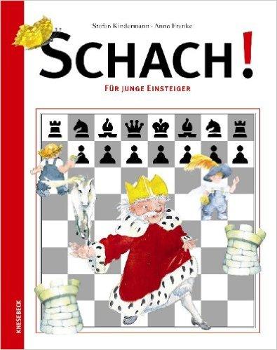 Schach Regeln für Einsteiger Schachkinderbücher